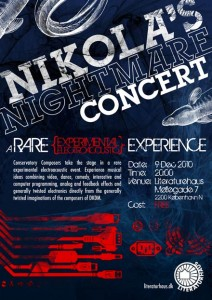 Nikola's Nightmare, Concert: A rare, experimental, electro-acoustic experience
